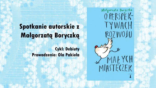 Ilustracja dekoracyjna. Baner zapraszający na spotkanie autorskie z Małgorzatą Boryczką. Okładka książki autorki.